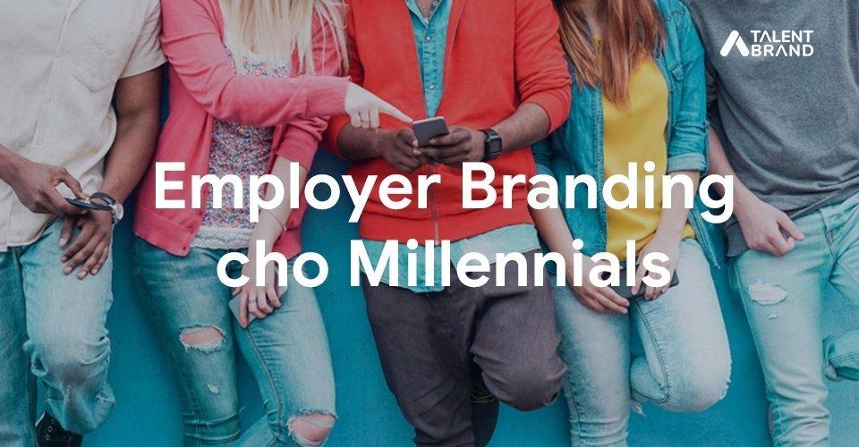 Employer Branding cho Millennials
