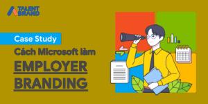 microsoft làm employer branding